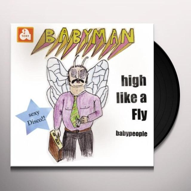 Babyman HIGH LIKE A FLY Vinyl Record