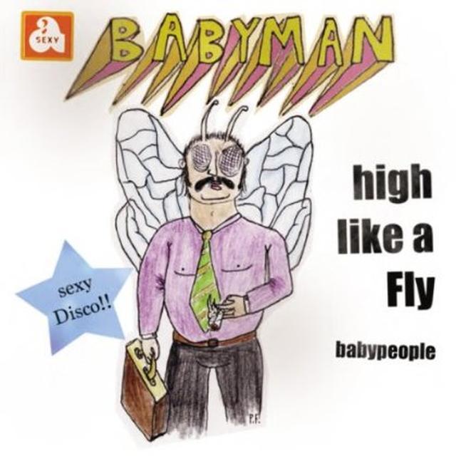 Babyman HIGH LIKE A FLY Vinyl Record