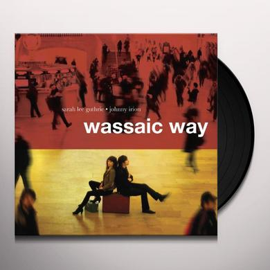 Sarah Lee Guthrie & Johnny Irion WASSAIC WAY Vinyl Record