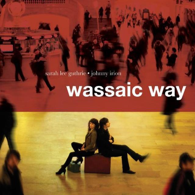 Sarah Lee Guthrie & Johnny Irion WASSAIC WAY Vinyl Record