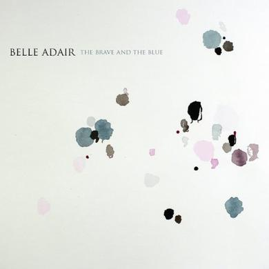 Belle Adair BRAVE & THE BLUE Vinyl Record