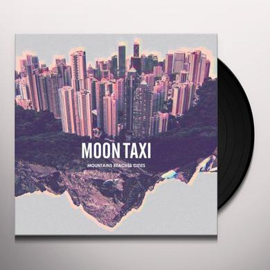 Moon Taxi MOUNTAINS BEACHES CITIES Vinyl Record