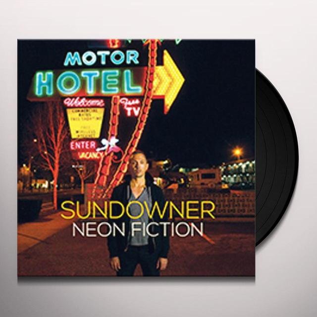 Sundowner NEON FICTION Vinyl Record
