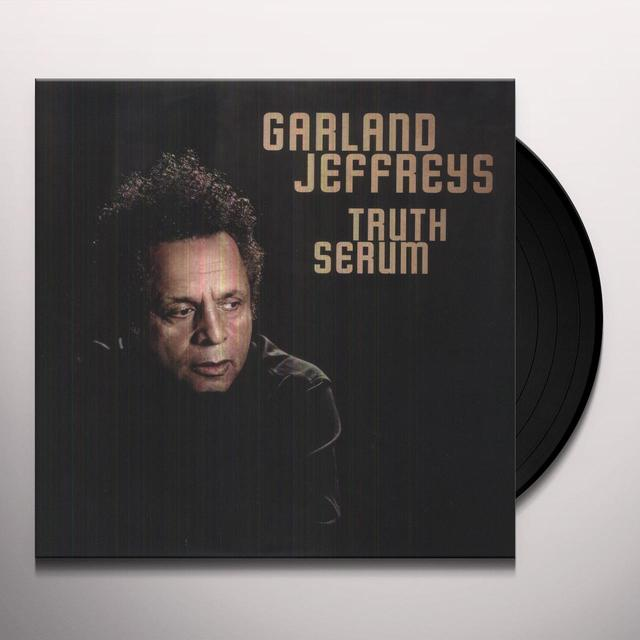 Garland Jeffreys TRUTH SERUM Vinyl Record