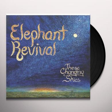 Elephant Revival THESE CHANGING SKIES Vinyl Record - 180 Gram Pressing, Digital Download Included