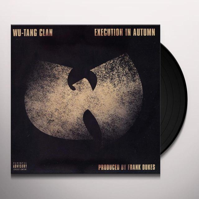 Wu-Tang Clan EXECUTION IN AUTUMN Vinyl Record