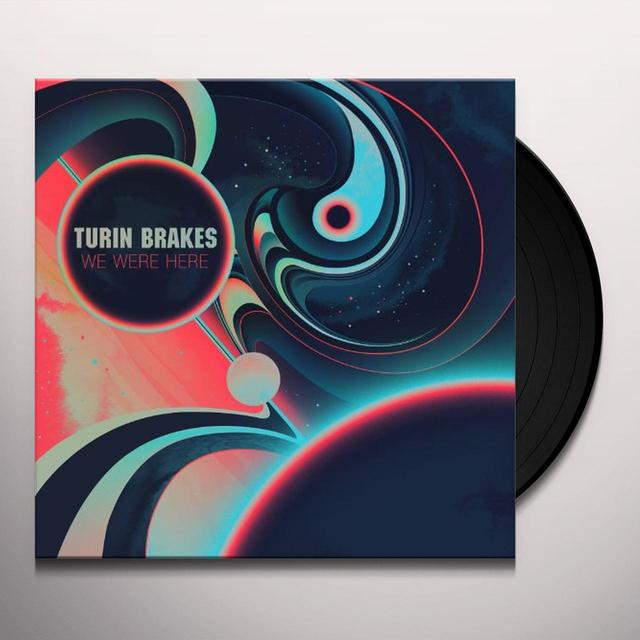 Turin Brakes WE WERE HERE Vinyl Record