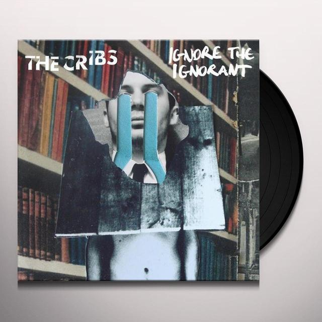 Cribs IGNORE THE IGNORANT Vinyl Record - UK Import