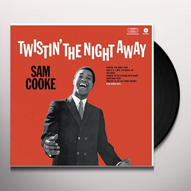 Sam Cooke TWISTIN THE NIGHT AWAY (BONUS TRACKS) Vinyl Record - 180 Gram Pressing