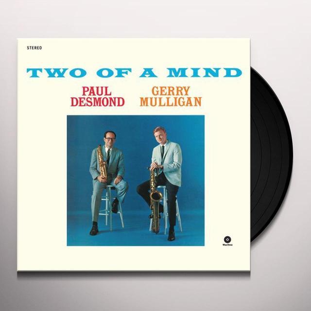 Paul Desmond / Gerry Mulligan TWO OF A MIND (BONUS TRACK) Vinyl Record - 180 Gram Pressing