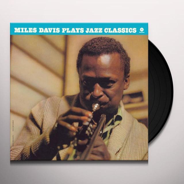 Miles Davis PLAYS JAZZ CLASSICS (BONUS TRACK) Vinyl Record - 180 Gram Pressing