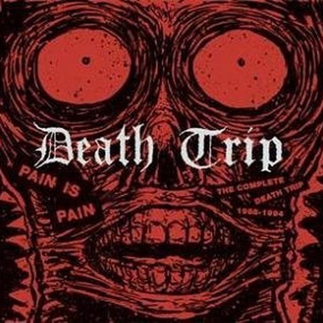 PAIN IS PAIN: COMPLETE DEATH TRIP 1988-1994 Vinyl Record - Limited Edition