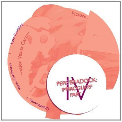 Pépé Bradock IMBROGLIOS PART 4/4 Vinyl Record