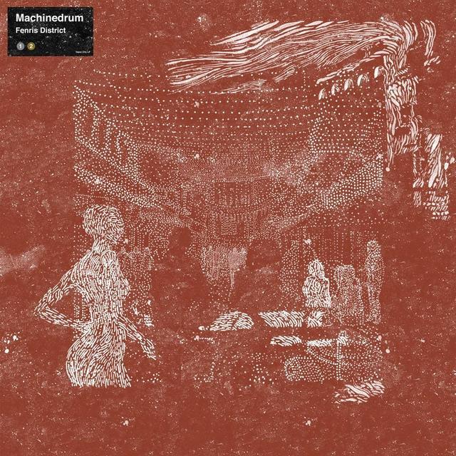 Machinedrum FENRIS DISTRICT Vinyl Record