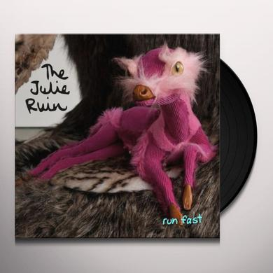 Julie Ruin RUN FAST Vinyl Record
