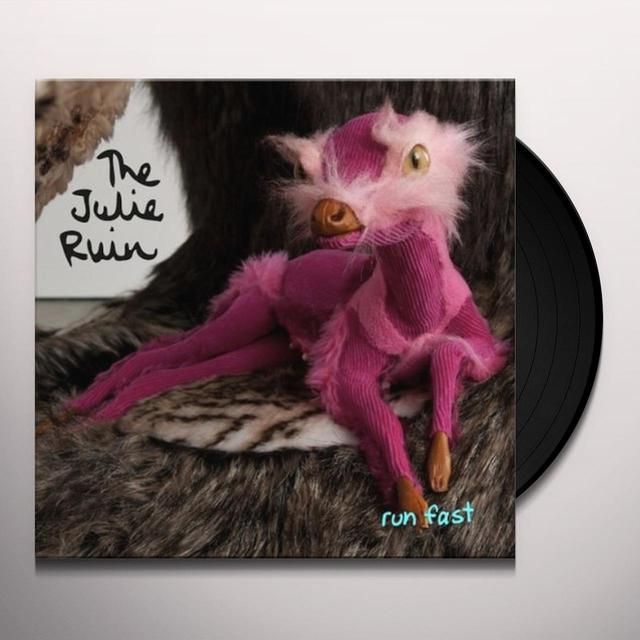 Julie Ruin RUN FAST Vinyl Record