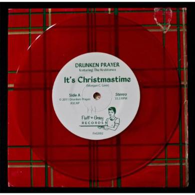 Drunken Player IT'S CHRISTMASTIME B/W LOOK MA I'M DRUNK & CRYING Vinyl Record