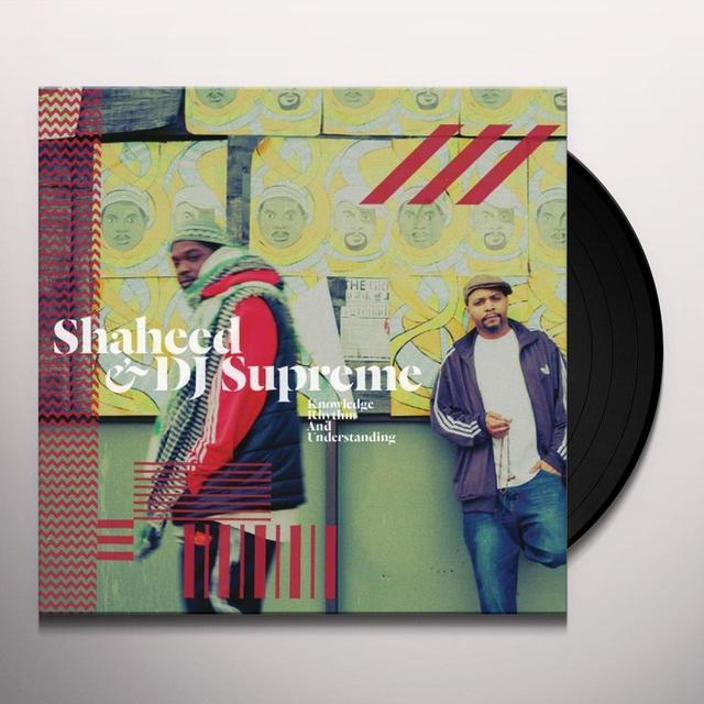 Shaheed & Dj Supreme KNOWLEDGE RHYTHM & UNDERSTANDING Vinyl Record - 180 Gram Pressing, Digital Download Included