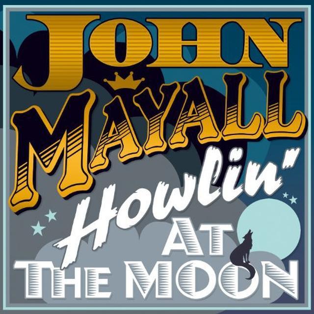 John Mayall HOWLING AT THE MOON Vinyl Record