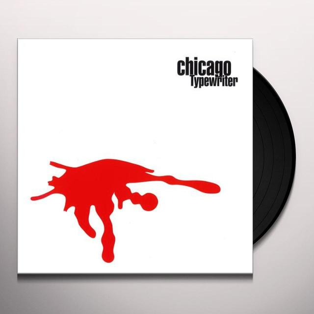 CHICAGO TYPEWRITER Vinyl Record