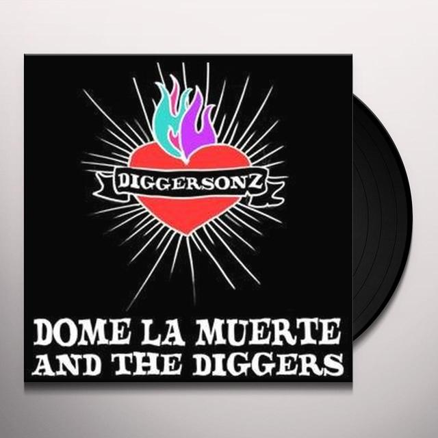 Dome La Muerte & The Digg DIGGERSONZ Vinyl Record