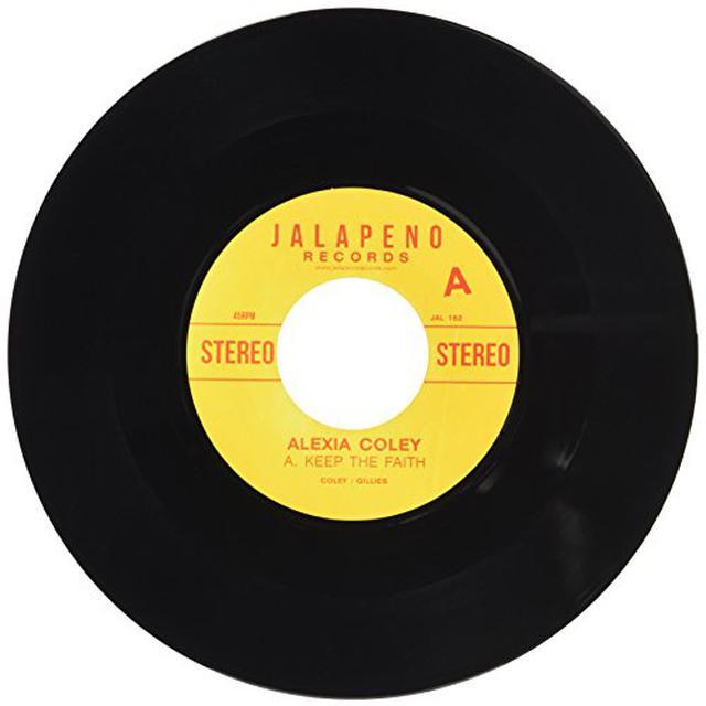 Alexia Coley KEEP THE FAITH Vinyl Record
