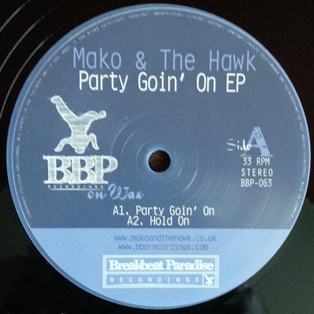 Mako & The Hawk PARTY GOIN ON Vinyl Record