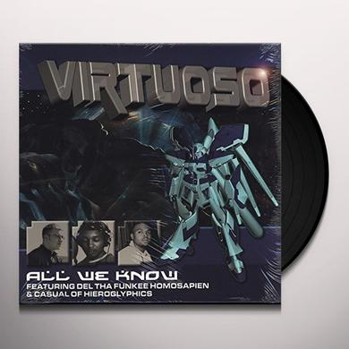 Virtuoso ALL WE KNOW Vinyl Record
