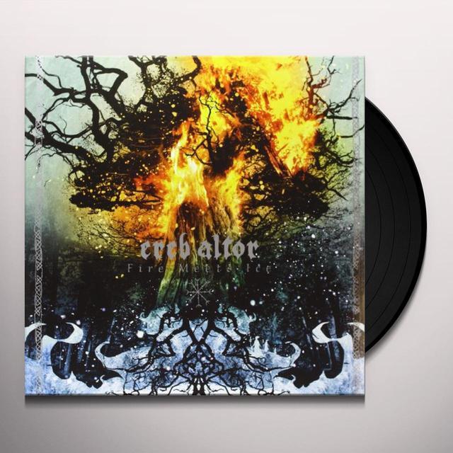 Ereb Altor FIRE MEETS ICE Vinyl Record