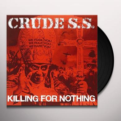 Crude SS KILLING FOR NOTHING Vinyl Record