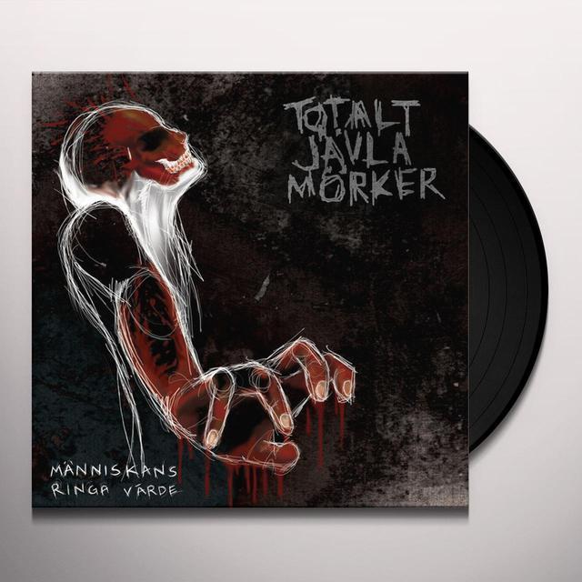 Totalt Javla Morker MANNISKANS RINGA VARDE Vinyl Record