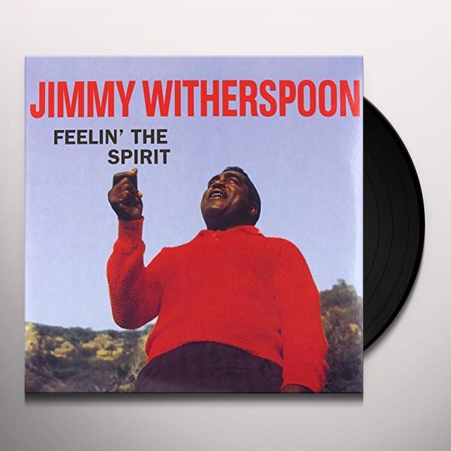 Jimmy Witherspoon FEELIN THE SPIRIT (Vinyl)