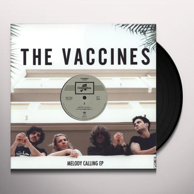 The Vaccines MELODY CALLING  (EP) Vinyl Record - Limited Edition