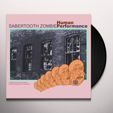 Sabertooth Zombie HUMAN PERFORMANCE Vinyl Record