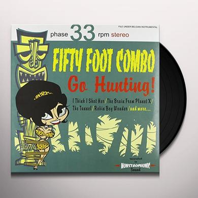 Fifty Foot Combo GO HUNTING Vinyl Record