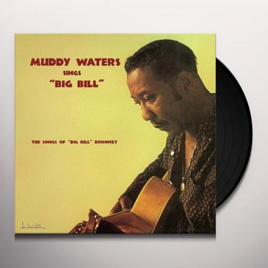 Muddy Waters SINGS BIG BILL Vinyl Record