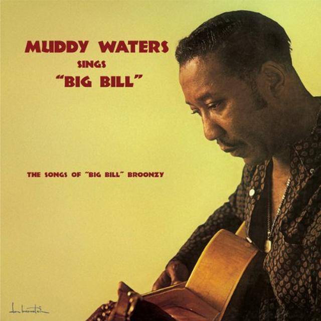 Muddy Waters SINGS BIG BILL Vinyl Record - Limited Edition