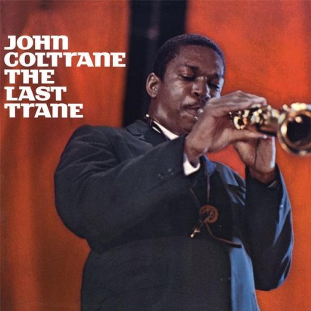 John Coltrane LAST TRANE Vinyl Record - Limited Edition