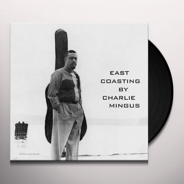 Charles Mingus EAST COASTING Vinyl Record - Limited Edition