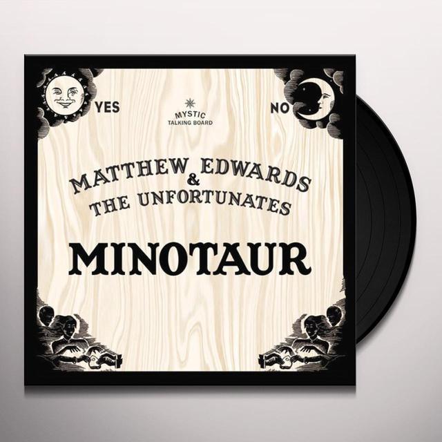 Matthew / Unfortunates Edwards MINOTAUR / BAD BLOOD Vinyl Record