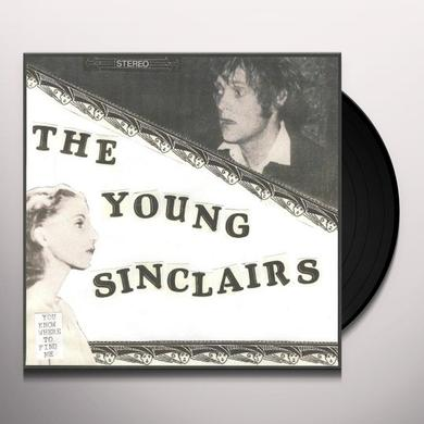 The Young Sinclairs YOU KNOW WHERE TO FIND ME Vinyl Record