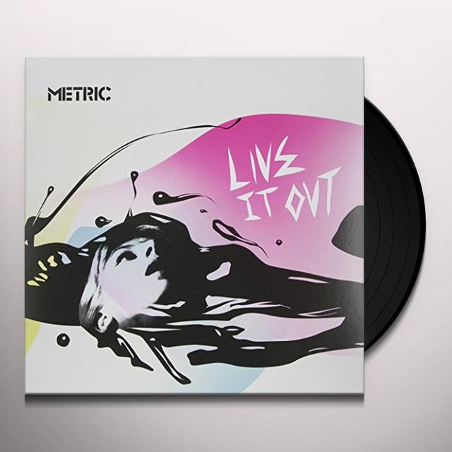 Metric LIVE IT OUT Vinyl Record