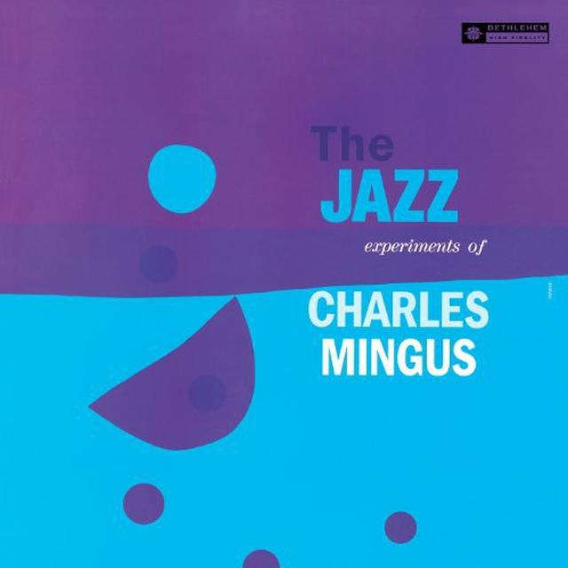 JAZZ EXPERIMENTS OF CHARLES MINGUS Vinyl Record - Remastered