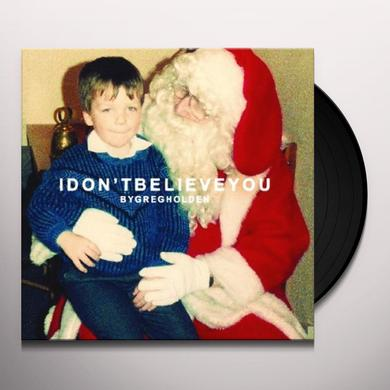 Greg Holden I DON'T BELIEVE YOU Vinyl Record