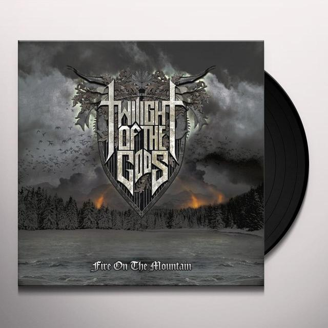Twilight Of The Gods FIRE ON THE MOUNTAIN Vinyl Record