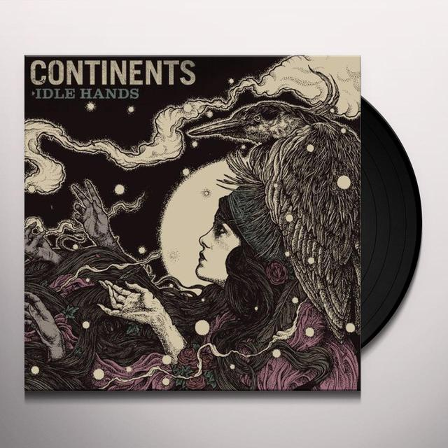 Continents IDLE HANDS Vinyl Record