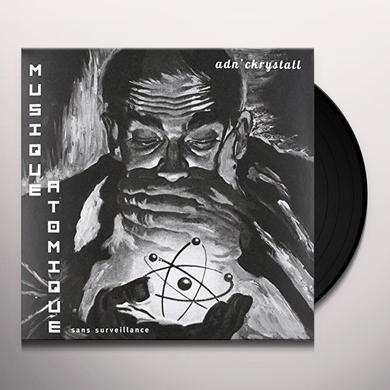 And'Ckrystall MUSIQUE ATOMIQUE SANS SURVEILLANCE Vinyl Record