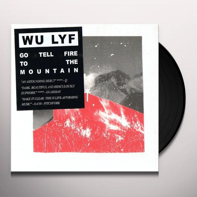 Wu Lyf GO TELL FIRE TO THE MOUNTAIN (Vinyl)