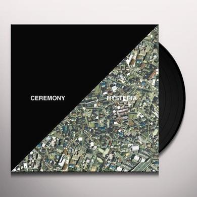 Ceremony HYSTERIA Vinyl Record