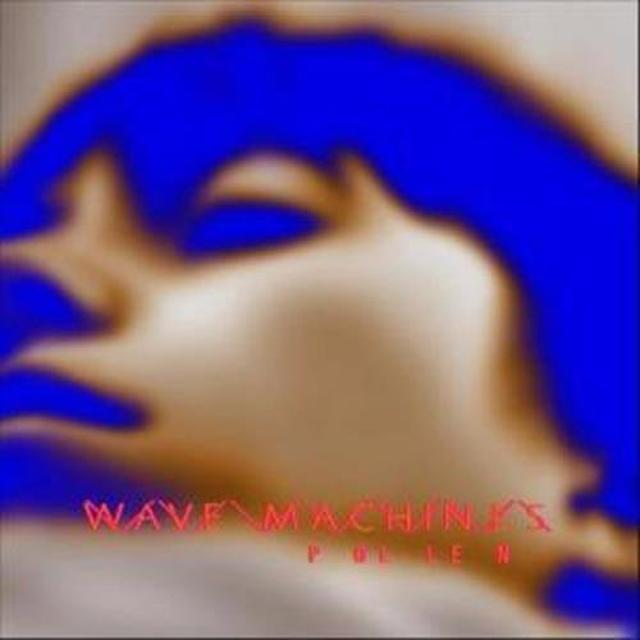 Wave Machines POLLEN Vinyl Record